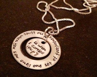 The times when you saw only one set of footprints is when I carried you necklace personalized hand stamped footprints poem