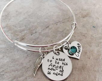 I used to be his angel now he is mine hand stamped personalized bangle bracelet