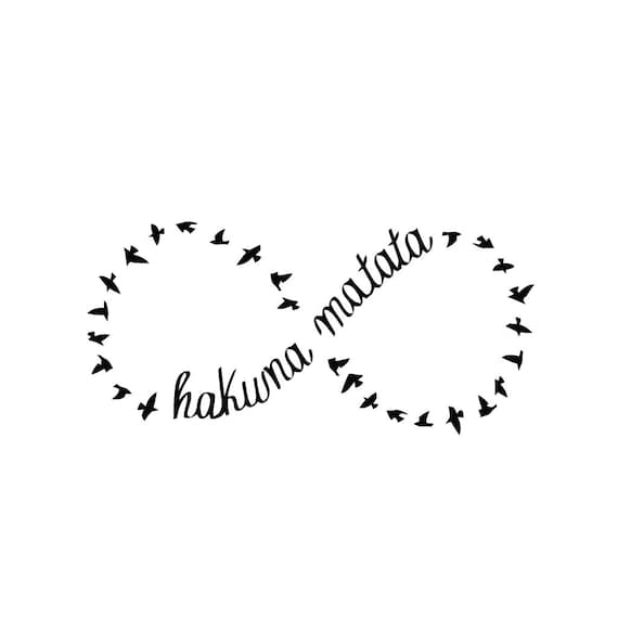 Infinity Hakuna Matata Temporary Tattoo Set Of 2 Etsy