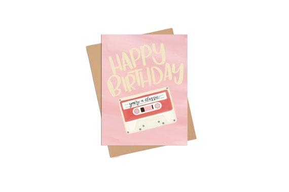 Fun Birthday Card Mix Tape Classy Cards