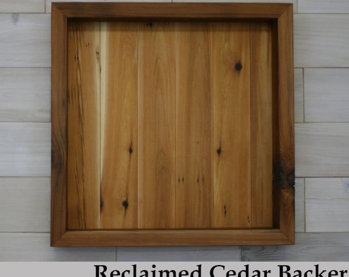 "Reclaimed Cedar Shadow Box 20"" x 20"" x 2"" with clear acrylic front"