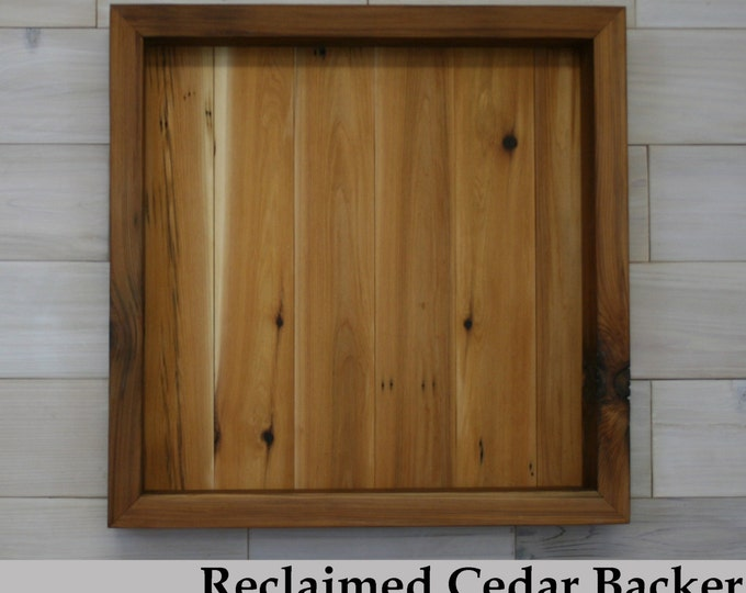 "Reclaimed Cedar Shadow Box 20"" x 20"" x 2"" with clear acrylic front"
