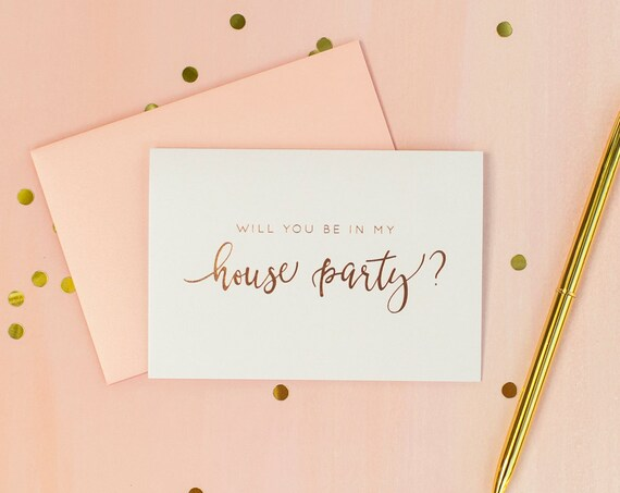 Rose Gold Foil Will You Be In My House Party card house party invitation bridal party card bridesmaid proposal bridesmaid invitation gold