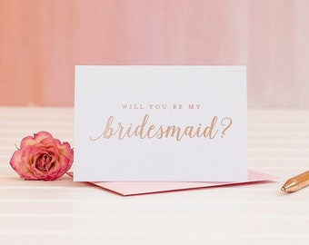 Will You Be My Bridesmaid card, Rose Gold Foil bridesmaid card, bridal party card, ask bridesmaid card, bridesmaid invitation, maid box gift