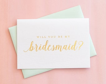 Gold Foil Will You Be My Bridesmaid Card Bridesmaid Proposal Etsy