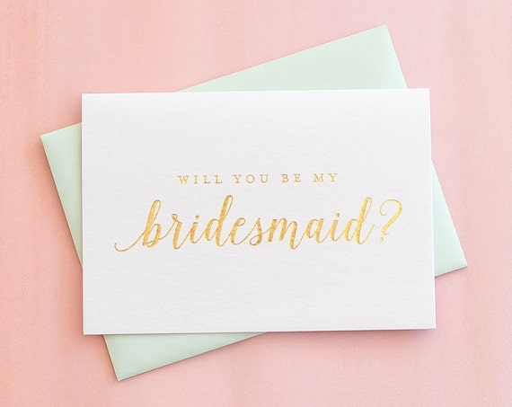 Gold Foil Will You Be My Bridesmaid card bridesmaid proposal gold bridesmaid invitation bridal party gift bridesmaid gift wedding party card