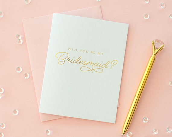 Will You Be My Bridesmaid card Gold Foil bridesmaid proposal bridesmaid invitation foil bridesmaid card bridesmaid box bridesmaid gift maid