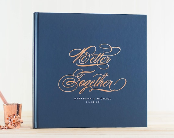 Better Together guestbook Navy Blue Wedding Guest Book Custom Guestbook Personalised Wedding Guestbook Ideas Guest Sign In Book for Wedding