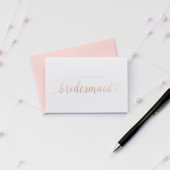 Rose Gold Foil Will You Be My Bridesmaid card bridal party card foil stamped notecard wedding party card bridal party bridesmaid invitation
