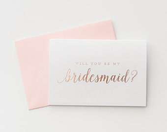 Rose Gold Foil Will You Be My Bridesmaid card bridesmaid proposal bridesmaid invitation bridesmaid box gift bridal party card wedding card