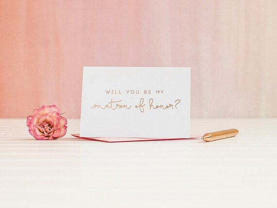 Will You Be My Matron of Honor card in Rose Gold Foil bridal party card, foil stamped notecard, wedding card, bridal party matron invitation