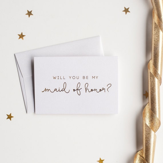 Gold Foil Will You Be My Maid of Honor card - bridal party card, foil stamped notecard, wedding party card, bridal party, maid invitation