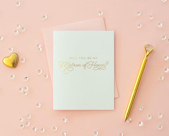 Will You Be My Matron of Honor card Gold Foil matron of honor proposal bridesmaid invitation bridesmaid card bridesmaid box bridesmaid gift