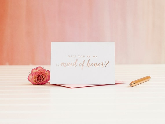 Will You Be My Maid of Honor card in Rose Gold Foil bridal party card ask bridesmaid card wedding bridal party maid invitation box gift pink