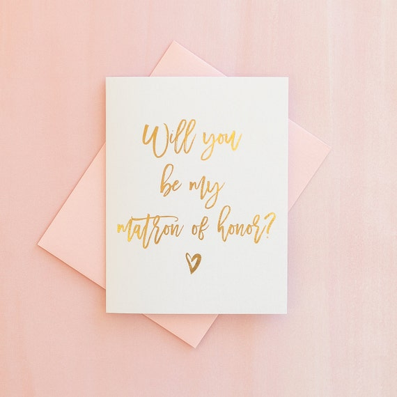 Will You Be My Matron of Honor card Real Gold Foil matron of honor proposal bridesmaid box gift bridal party card wedding card invitation