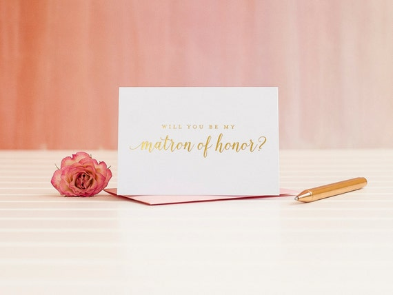 Will You Be My Matron of Honor card in Gold Foil ask maids proposal bridal party gift wedding party card gold bridesmaid box invitation i do