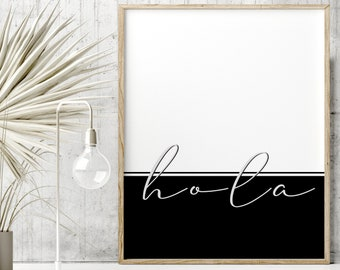 Hola print. Minimalist artwork in black and white for the home. Typography cursive poster. Modern quotes color block. Spanish quote