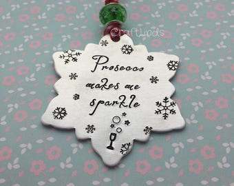 Personalised Christmas Tree Decoration, snowflake ,prosecco makes me sparkle, wine glass, bubbles, drunk, party, hand stamped,Personalized
