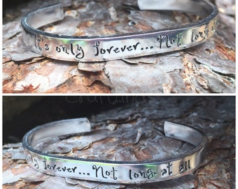It's only forever...Not long at all- Hand stamped cuff, Labyrinth quote, movie, fan, Jareth, film, fantasy, musical, bracelet,