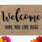 Welcome Dog Doormat | Funny Door Mat | Coir Doormat | Custom Mat | Porch Decor | Welcome Mat | Dog Owner Doormat | Dogs | Dog Decor | Pets