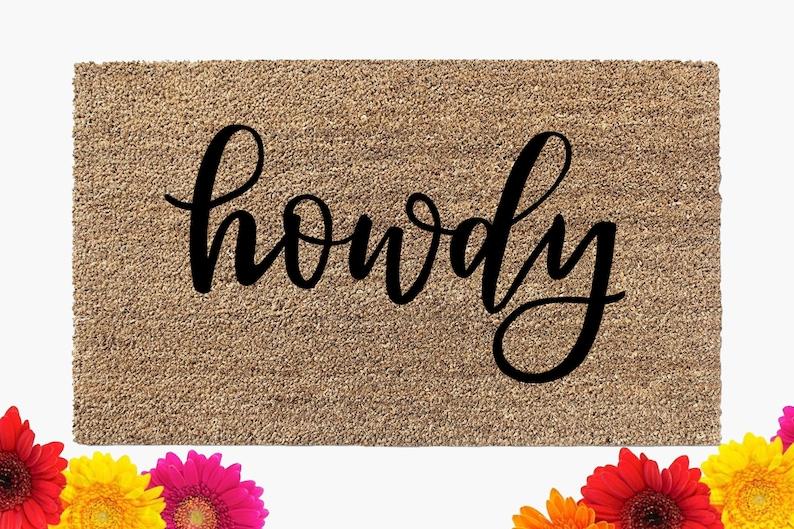Howdy Doormat  Texas Door Mat  Coir Doormat  Custom Mat  image 0