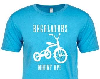 REGULATORS MOUNT UP! - Tri-Blend  t-shirt! all sizes many colors