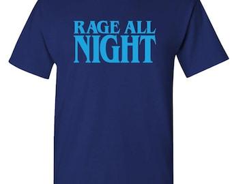 RAGE ALL NIGHT - Unisex Cotton T-Shirt Tee Shirt 71be0b50d