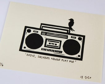 Radio, Suckers Never Play Me - Lino cut print, signed and numbered in an edition of 6