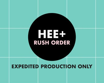 Rush Order - Option 1 - Expedited Production Only