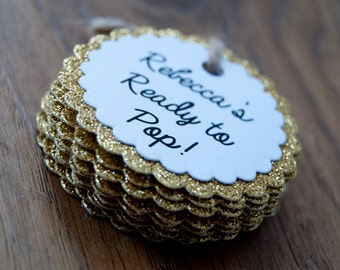10x Scalloped Glitter Personalised 'Ready to POP!' Tags/Thank You/Favour