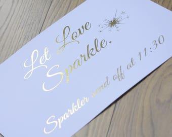 Let Love Sparkle  Foiled A4 Sign