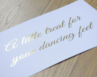 A Little Break For Your Dancing Feet Foiled A4 Sign
