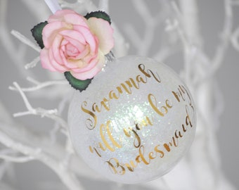 Floral Pink Iridescent Will You Be My Bridesmaid Christmas Personalised Keepsake/Christmas Bauble/Christmas Gift