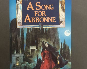 Vintage A Song for Arbonne by Guy Gavriel Kay 1992, Hardcover, UK edition, 1st/1st