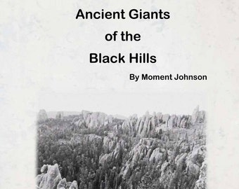 Ancient Giants of the Black Hills, a self published children's book, a folklore about the black hills south dakota, myth