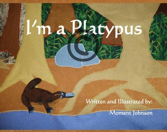 I'm a Platypus, self published children's book, book about being different, book about accepting yourself