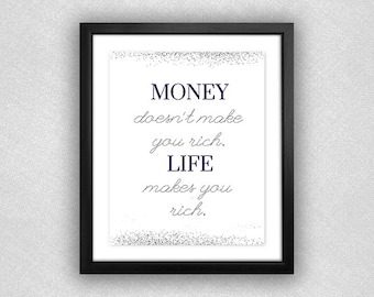 """Glitter and Navy """"Money Doesn't Make You Rich. Life Makes You Rich"""" Printable. Boy Meets World Jack Hunter Quote. **Digital Download** 8x10."""