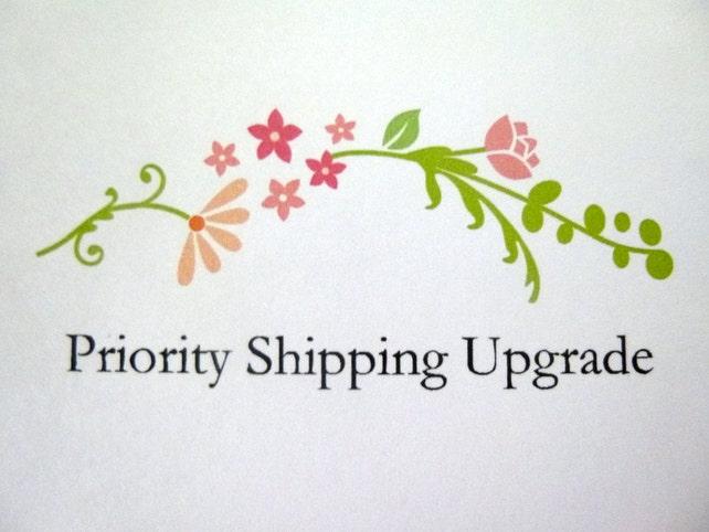 Priority Shipping Upgrade, Rush My Order, Rush My Order With Priority Shipping Up-grade
