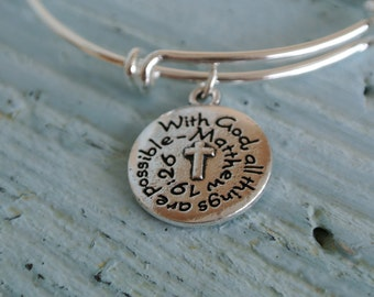 With God all things are possible // silver adjustable bracelet // Mathew 19:26 bracelet