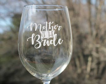wedding wine glasses, Etched wine glasses, Mother of the bride,  etched wine glasses, wine glass, wine glasses, Etched Wine Glasses