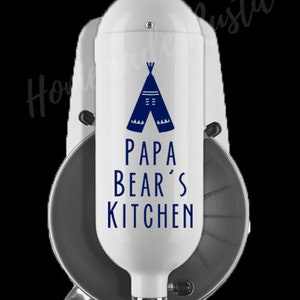 KitchenAid mixer decal Papa Bear/'s Kitchen