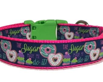 Dog Collar - Donut - Sugar Made Me Do It - Candy - Fun - Dog - Puppy - Pet Gift - Handmade - Pet Boutique - Ice Cream - Summer -