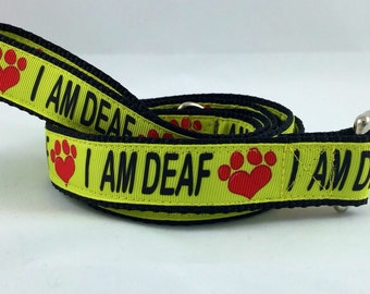 I AM DEAF Dog Leash, Awareness, Deaf Dog, Special Needs, Hearing, TLC, handmade any size, Any Size