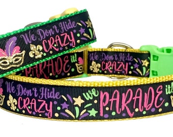 """Mardi Gras Dog Collar, New Orleans, 1"""" wide, Don't Hide the Crazy, Parade It, Puppy, Dog, Handmade, Dog Boutique, Parade, Party,"""