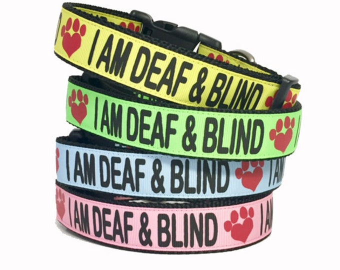 """Featured listing image: I AM DEAF & BLIND Dog Collar or Leash 1"""" or 3/4"""" width - Special Needs - Dog - Deaf - Awareness - Caution - Bright - Impaired - Yellow"""