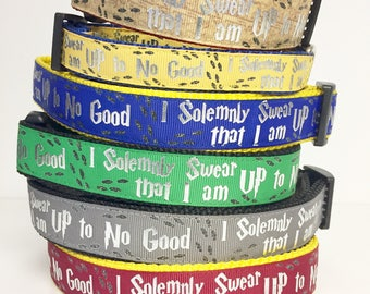 "Harry Potter, Hogwarts , Wizard, Wizardry, I Solemnly Swear that I am up to No Good Dog Collar / Gift for Dog/ 1"" wide"
