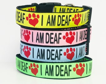 "I AM DEAF Dog Collar or Leash 1.5"", 1"" or 3/4"" width, Special Needs - Dog - Deaf - Awareness - Caution - Bright - Impaired - Yellow - Safety"