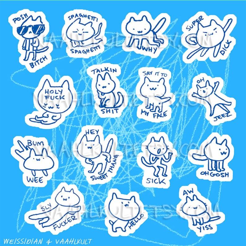 Shitty Kitty Stickers  Blue Edition  Vulgar  Funny  Swearing