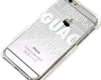 Last One, 2 Piece Case, I Know the Guac, White Ink, Transparent Clear Phone Case fits iPhone 6 or iPhone 6s Only, Last 2 Piece Case