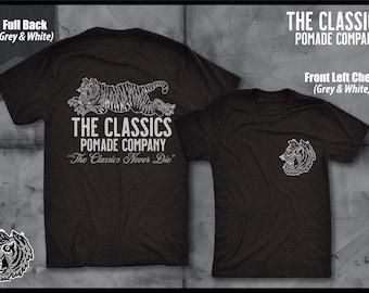 The Classics Pomade Co Medium Shirt